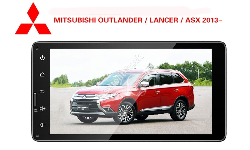 Multimediálne rádio Mitsubishi Outlander - ASX- Lancer - L200 - Android 9